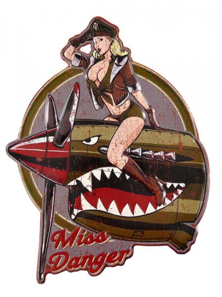 Blechschild Miss Danger