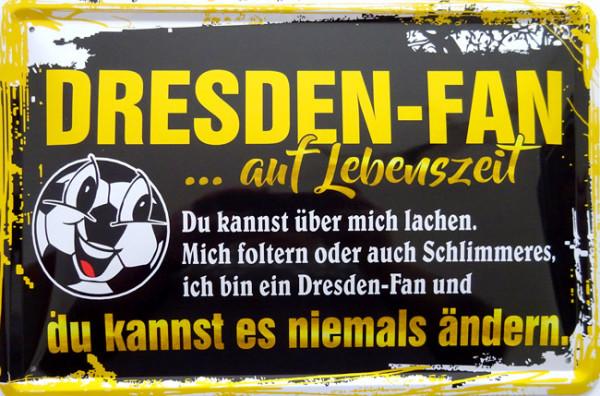 Blechschild Ich bin Dresden Fan