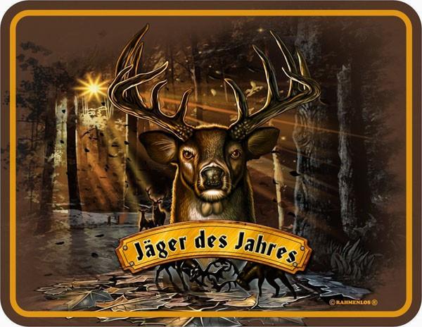 Blechschild Jäger des Jahres - RAHMENLOS® 3496
