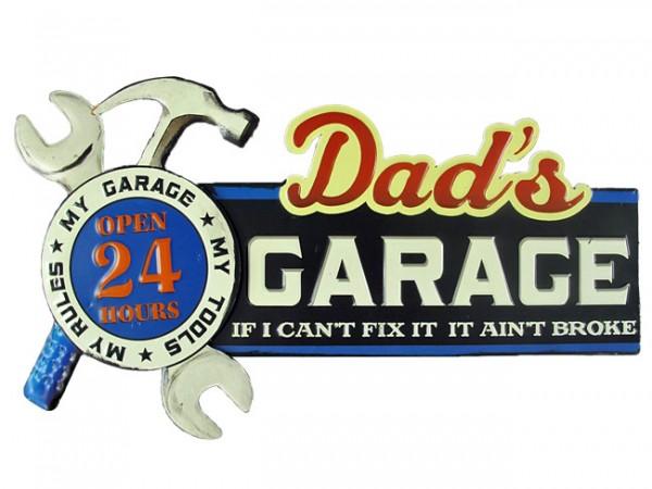 Blechschild Dad´s Garage