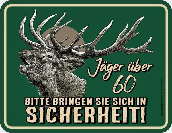 Blechschild Jäger über 60 - RAHMENLOS® 3854