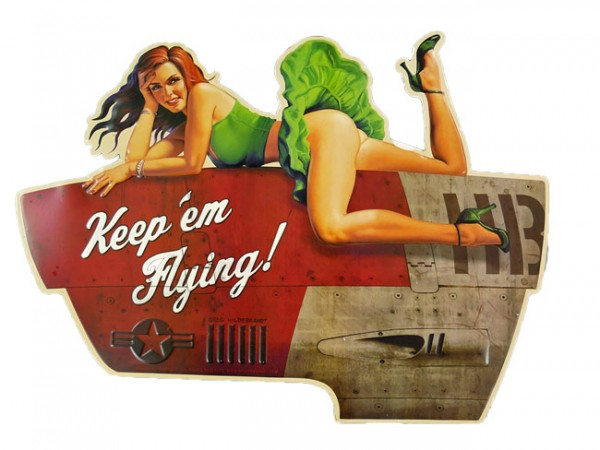 Blechschild Keep em Flying Pin Up Girl