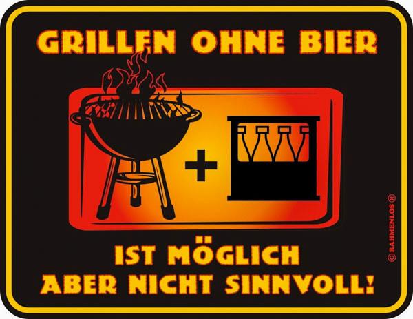 Blechschild Grillen ohne Bier - RAHMENLOS® 3470
