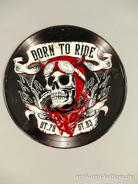 Blechschild Born to Ride