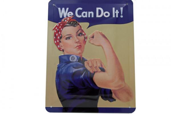 Blechschild We can do it