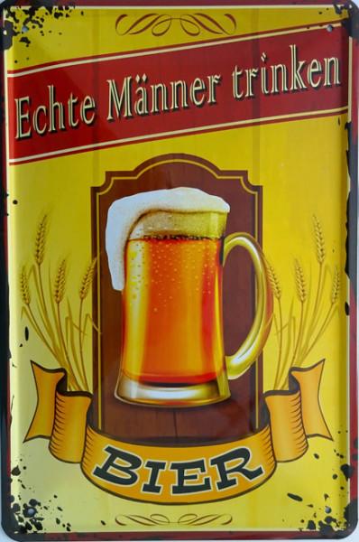 Blechschild Echte Männer trinken Bier