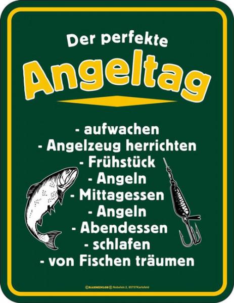 Blechschild Der perfekte Angeltag - RAHMENLOS® 3572