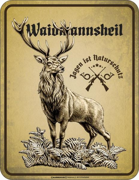 Blechschild Jagen ist Naturschutz - RAHMENLOS® 3937