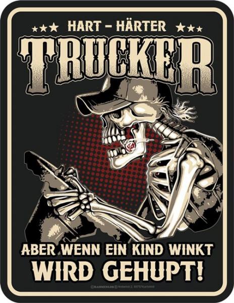 Blechschild Hart - Härter Trucker - RAHMENLOS® 3988