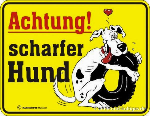 Rahmenlos Blechschild scharfer Hund