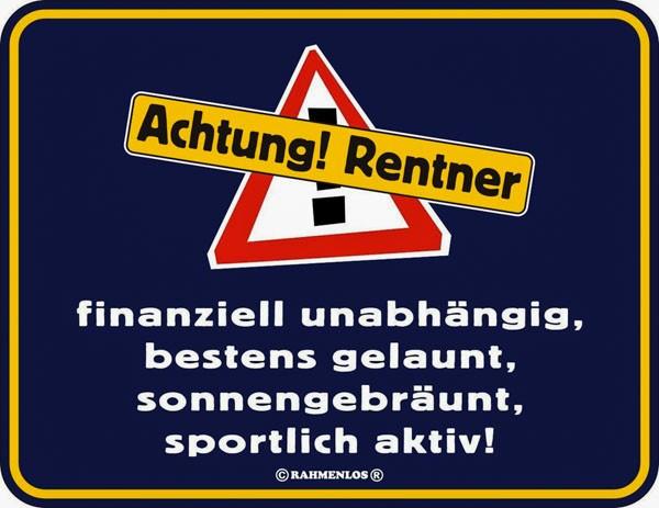 Blechschild Achtung Rentner - RAHMENLOS® 3454