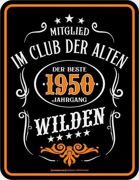 Lustiges Blechschild Alte Wilde 1950 - RAHMENLOS® 3925