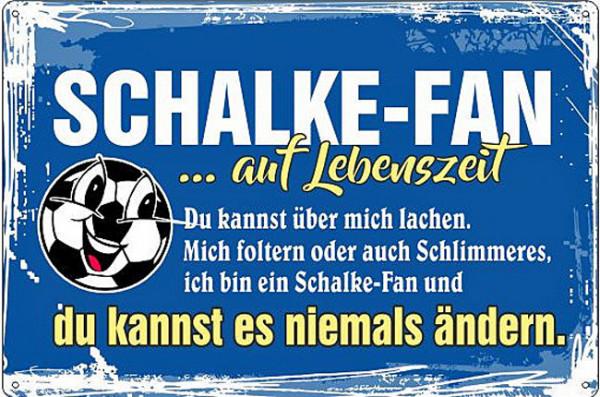Blechschild Ich bin Schalke Fan