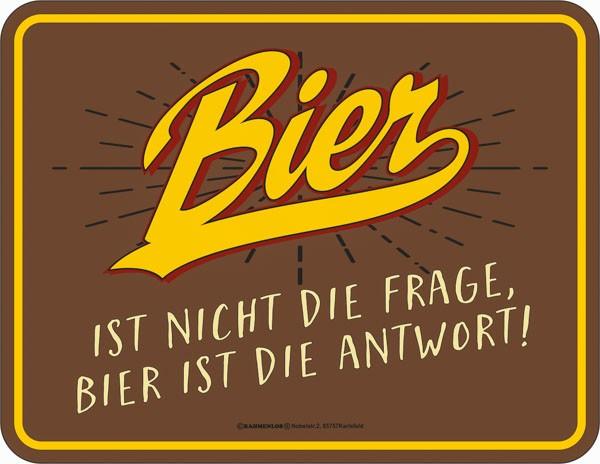 Blechschild Bier ist nicht die Frage - RAHMENLOS® 3757