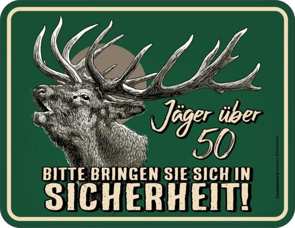 Blechschild Jäger über 50 - RAHMENLOS® 3798