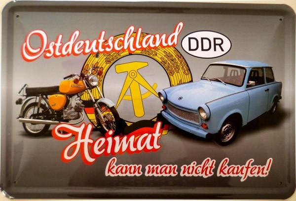 Blechschild Ostdeutschland Heimat kann man nicht kaufen