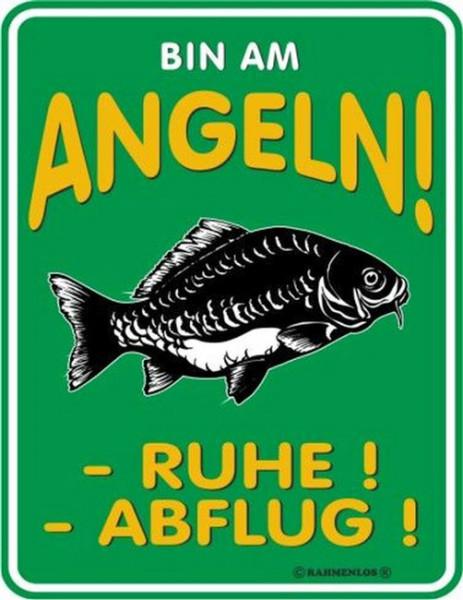 Blechschild Bin am Angeln - RAHMENLOS® 3356