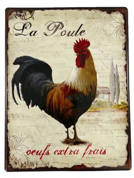 Blechschild Huhn La Poule
