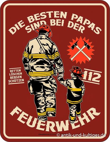 Rahmenlos Blechschild die besten Papas sind bei der Feuerwehr