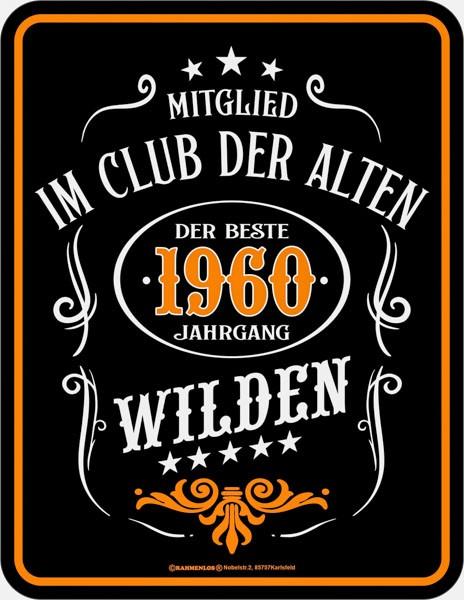 Witziges Blechschild Alte Wilde 1960 - RAHMENLOS® 3926