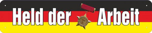 Straßenschild Held der Arbeit
